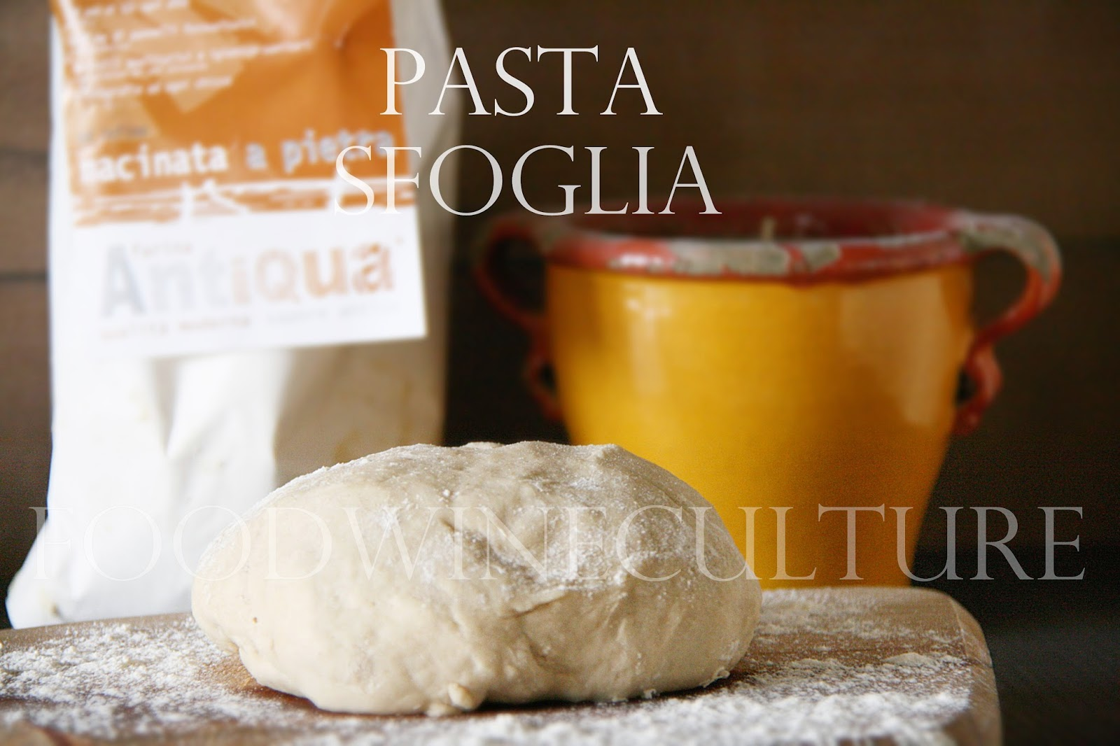 La Pasta Sfoglia: Ingredienti e Tecniche di lavorazione  The Puff Pastry: Ingredients and Processing Techniques