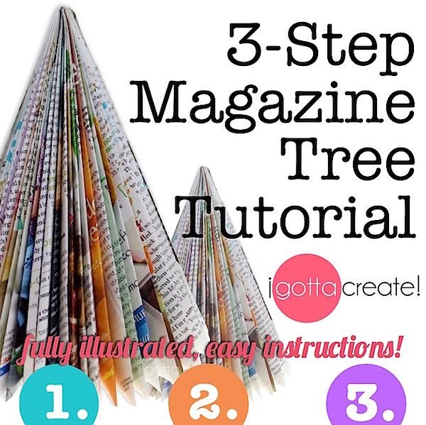 Make beautiful #holiday trees out of magazines in 3 simple steps! | Tutorial at I Gotta Create!