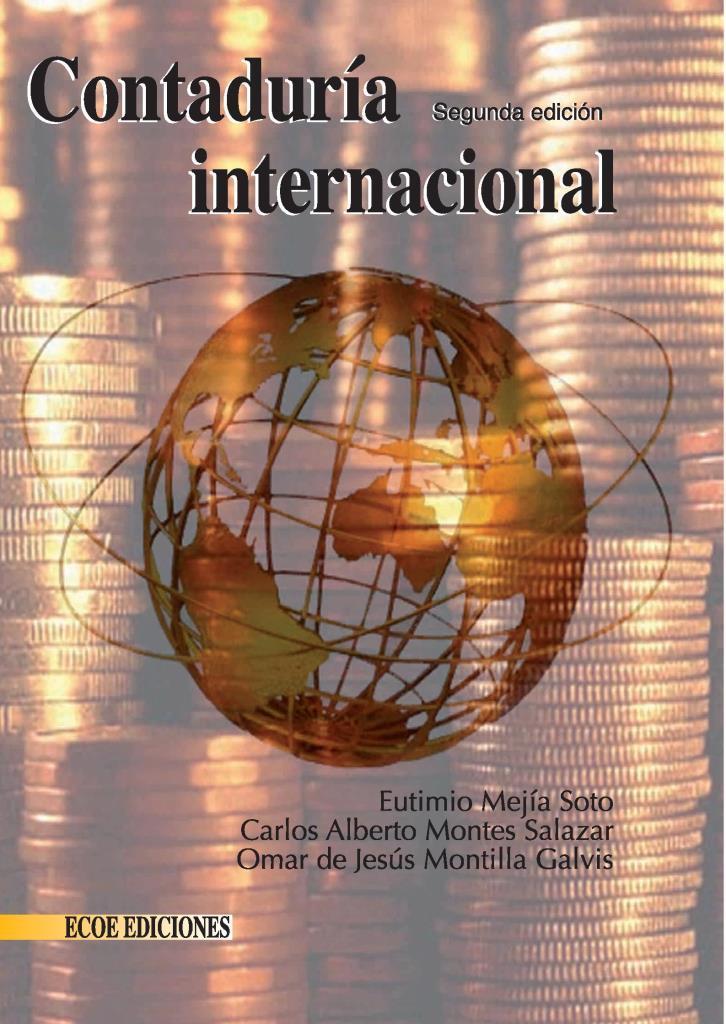 Contaduría internacional, 2da Edición – Eutimio Mejía Soto