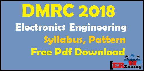 DMRC 2018 Electronics Engineering Syllabus, Pattern Free Pdf Download, delhi metro dmrc electrical engineeirng syllabus and pattern full detail free pdf download s