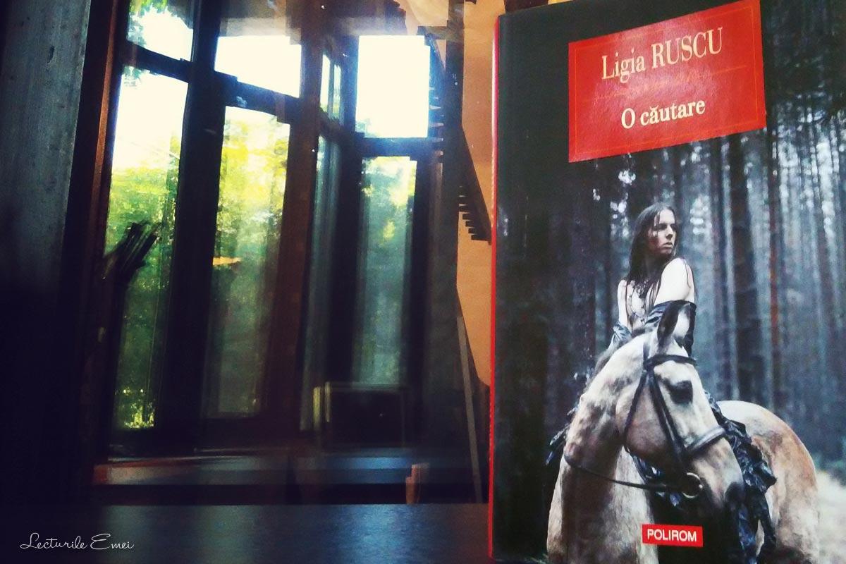 O căutare roman Ligia Ruscu
