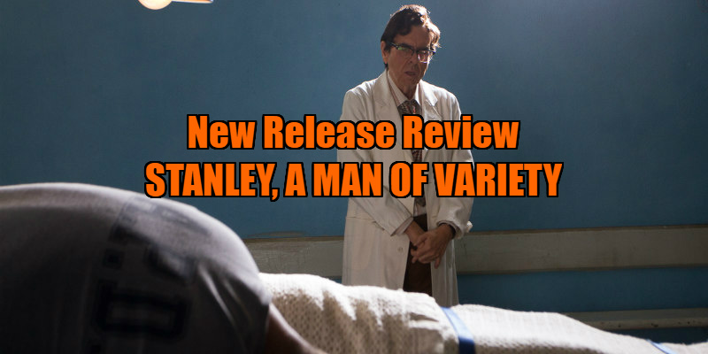 STANLEY, A MAN OF VARIETY review