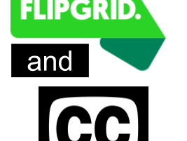 Closed Captioning & FlipGrid