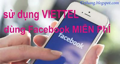Người dùng mạng Viettel  đã có thể truy cập Facebook miễn phí.