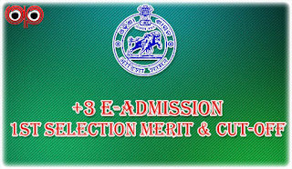 DHE Odisha: +3 (Plus Three) e-Admission First Selection Merit List and Cut Off Mark