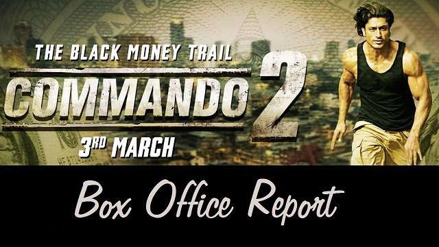 Commando 2 Box Office Collection Report