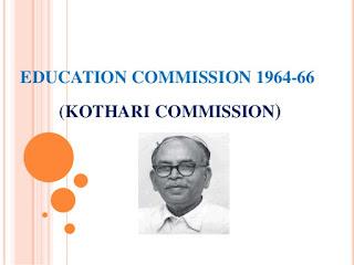 Indian Education Commission or Kothari Commission(1964-66)