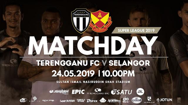 Live Streaming Terengganu vs Selangor Liga Super 24.5.2019
