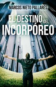 http://elcoleccionistademisterios.blogspot.com.es/2017/04/novela-el-destino-del-incorporeo-de.html