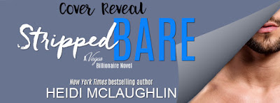 Cover Reveal! Stripped Bare by Heidi McLaughlin + Giveaway