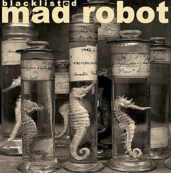 MAD ROBOT - Blacklisted