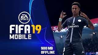 FIFA 19 Mobile Android Offline 900 MB New Menu Best Graphics