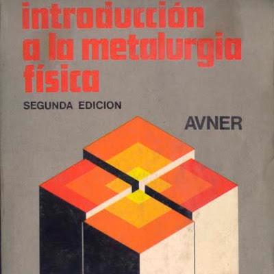Introduccion a la metalurgia fisica