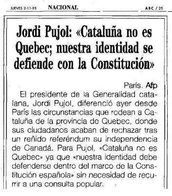 Jordi Pujol, Cataluña no es Quebec, nuestra identidad se defiende con la constitución