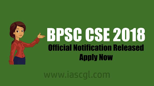 BPSC CSE Civil Service Exam 2018