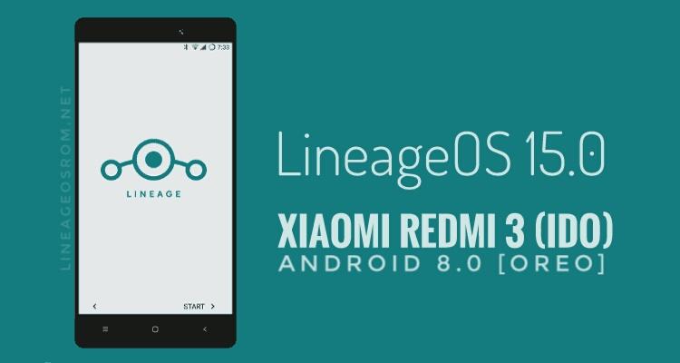 Download LineageOS 15 0 ROM for Xiaomi Redmi 3