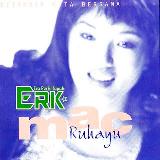 Mac Ruhayu - Ditakdir Kita Bersama (1996)