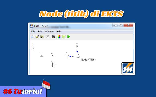 Node (Titik) di EKTS - Tutorial Bahasa Indonesia #6