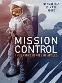 Sứ Mệnh Của Apollo - Mission Control: The Unsung Heroes of Apollo Read (2017)