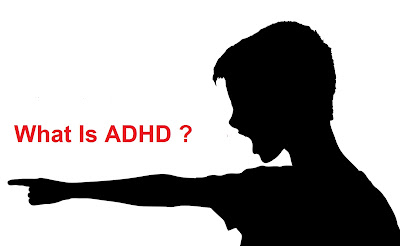 What is attention deficit hyperactivity disorder  Attention Deficit Hyperactivity Disorder (ADHD) In Children And Adult