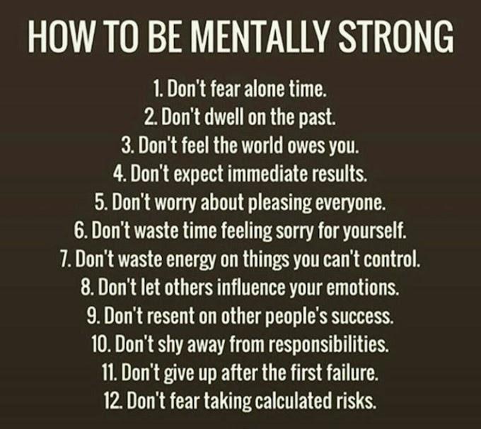 12 Cara Untuk Jadikan Mental Kuat