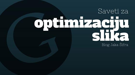 Saveti za optimizaciju slika za Google