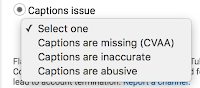 Drop down menu to select Captions Issues in YouTube as missing, inaccurate or abusive