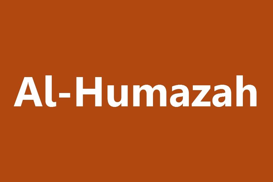 Surat Al Humazah Arab Latin Dan Terjemahannya Juz 30 Full
