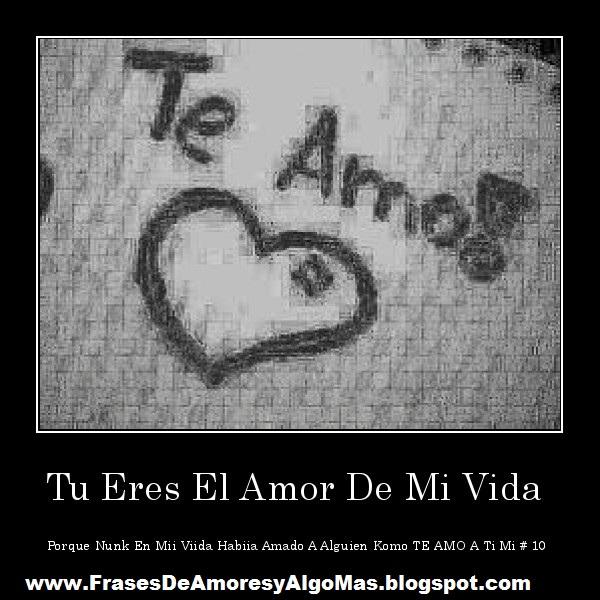Frases Para El Amor De Mi Vida Archivos Imagenes De Amor