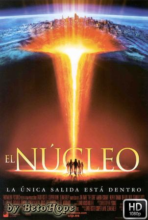 El Nucleo [1080p] [Latino-Ingles] [MEGA]