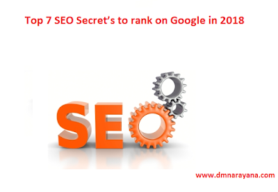 Top 7 SEO Secret's to rank on Google in 2018