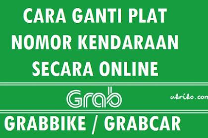 Cara Ganti Plat Nomor Kendaraan Grab Secara Online