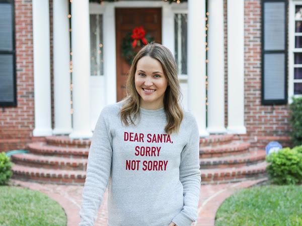 Dear Santa, Sorry Not Sorry Sweatshirt