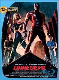 Daredevil 2003 HD [1080p] Latino [GoogleDrive] DizonHD