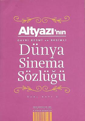 Altyazı'nın Gayri Resmî ve Resimli Dünya Sinema Sözlüğü - Özel Sayı 3