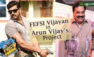 FEFSI Vijayan to play the villain in Arun-Vijay-Magizh Thirumeni film | First Frame