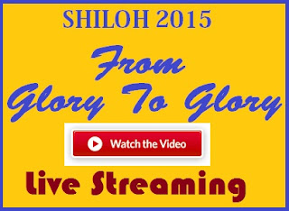 Watch Live Shiloh 2015 Video Streaming Updates: Living Faith Church