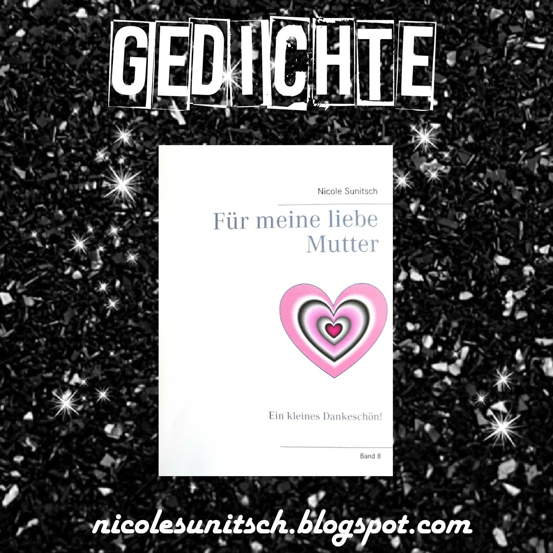 Gedichte Von Nicole Sunitsch Autorin Neuerscheinung Gedichte