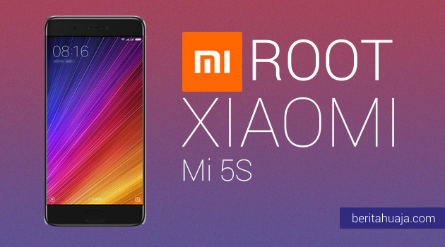 How To Root Xiaomi Mi 5S And Install TWRP Recovery