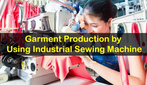 Garment production process