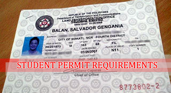 List of Qualifications Requirements & Procedures to get Student Permit - LTO