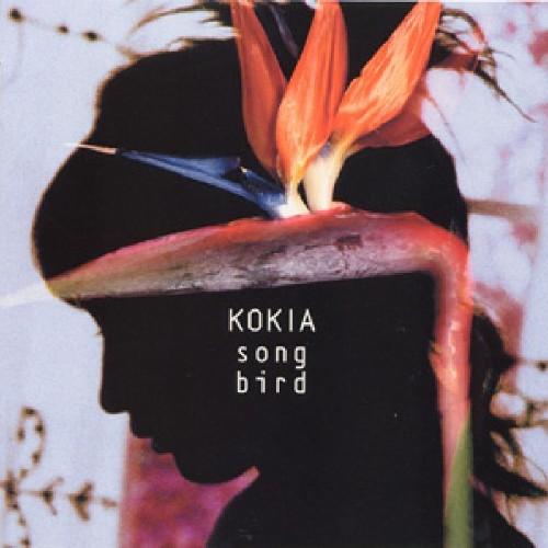 KOKIA - songbird