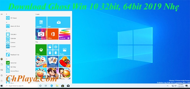 Download Ghost Win 10 32bit, 64bit 2019 Nhẹ, Bản Full Soft Google Drive b