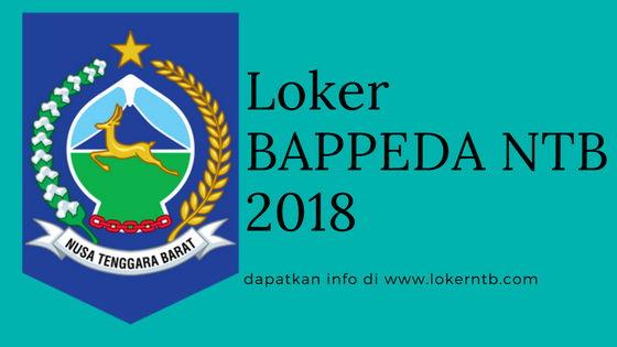 Lowongan Kerja terbaru BAPPEDA Nusa Tenggara Barat bulan Februari 2018