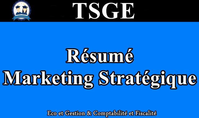 Résumé Marketing Stratégique