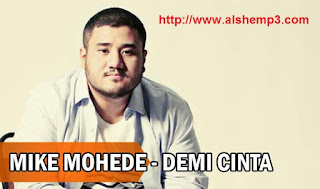 Download Lagu Mike Mohede Demi Cinta