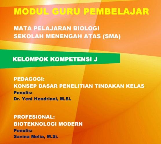 Modul Guru Pembelajar Mata Pelajaran Biologi Sma Lengkap Kka Kkj Info Pendidikan Indonesia