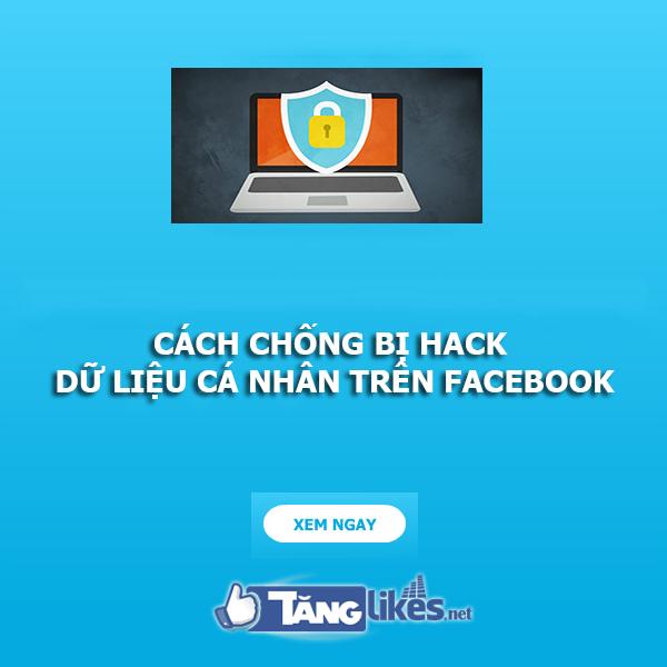 cach chong hack du lieu ca nhan tren facebook