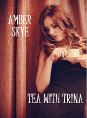 https://www.amazon.com/Tea-Trina-Amber-Skye-ebook/dp/B0749P339L