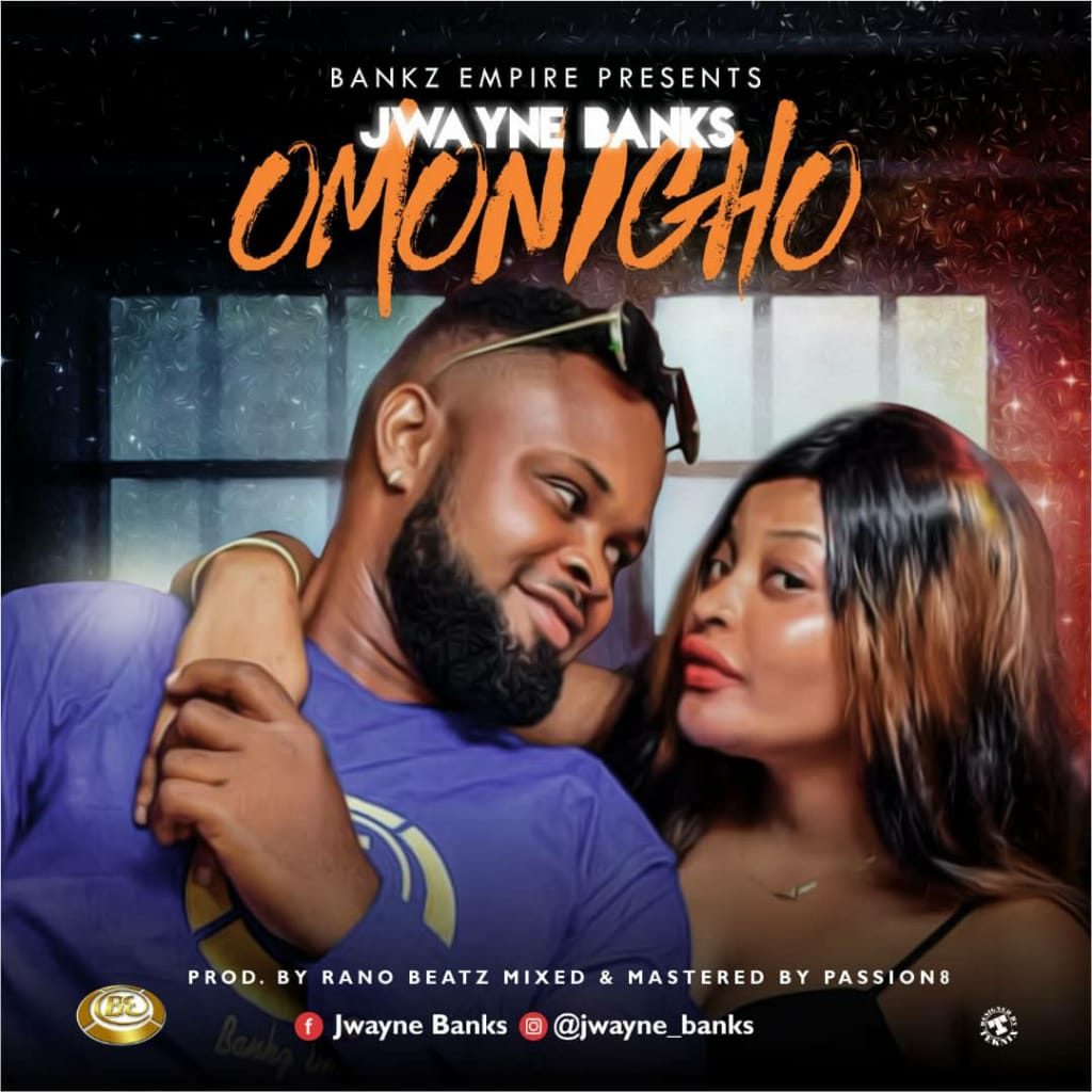 Jwayne Banks - Omonigho
